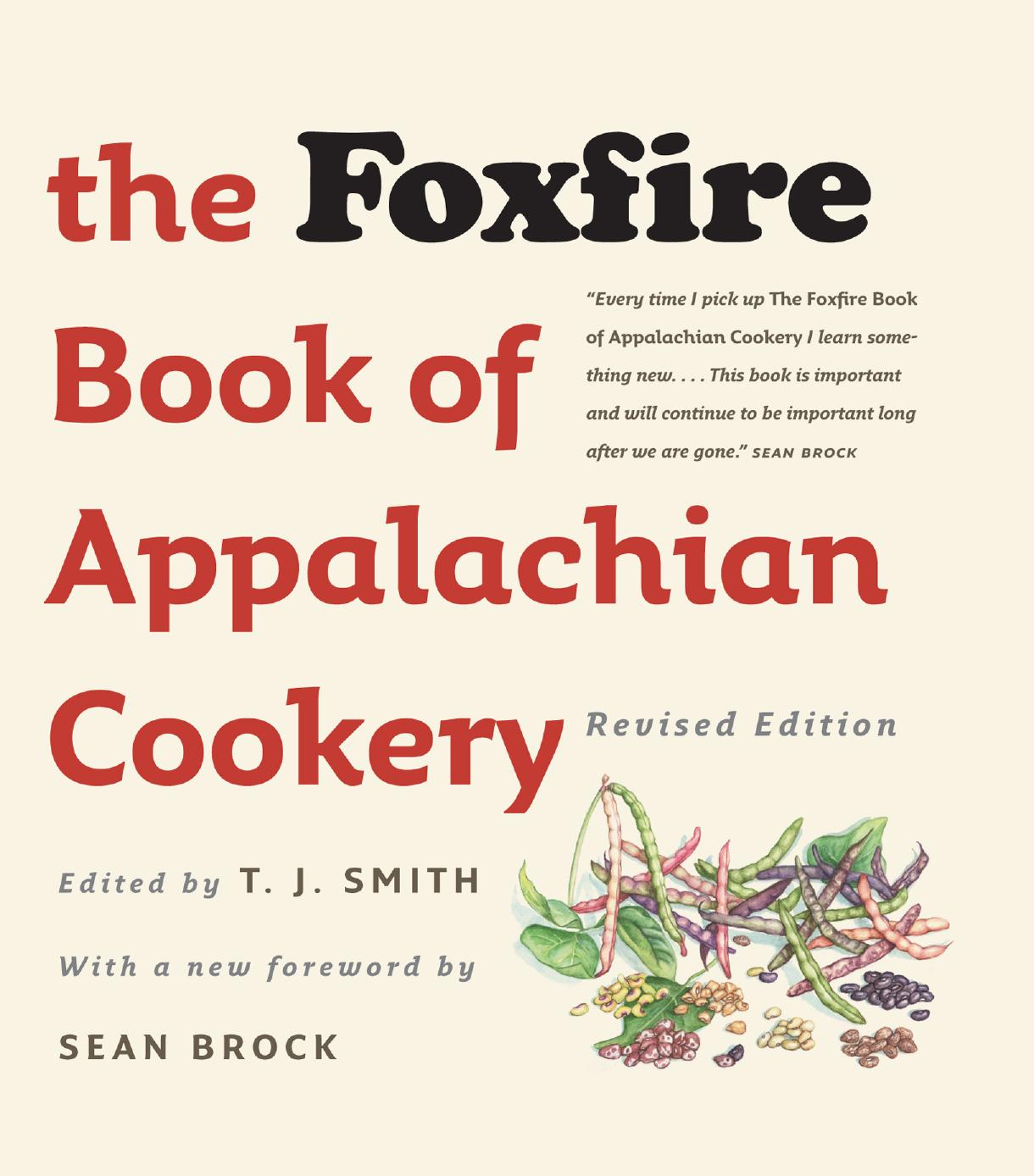 The Foxfire Book of Appalachian Cookery, 2nd Edition