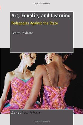 Art, Equality and Learning: Pedagogies Against the State