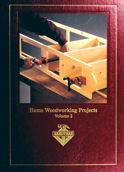Home Woodworking Projects, Volume 2