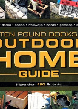 Outdoor Home Guide: More than 150 Progects