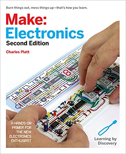 Make: Electronics: Learning Through Discovery 2nd Edition