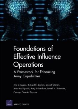 Foundations of Effective Influence Operations: A Framework for Enhancing Army Capabilities