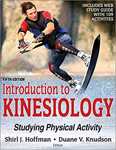 Introduction to Kinesiology: Studying Physical Activity 5th Edition