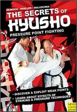The Secrets Kyusho – Pressure Point Fighting