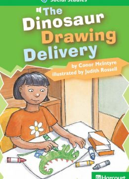 Storytown: Advanced Reader 5-Pack Grade 2 The Dinosaur Drawing Delivery