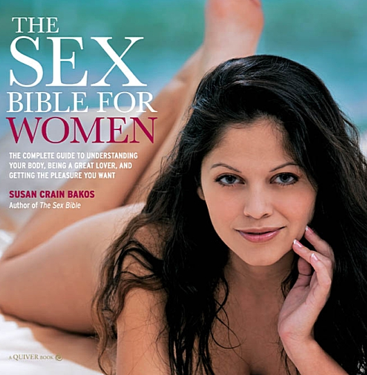 Sex Bible for Women: The Complete Guide to Understanding Your Body