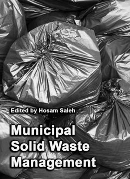 """Municipal Solid Waste Management"" ed. by Hosam Saleh"