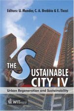 The Sustainable City IV: Urban Regeneration And Sustainability