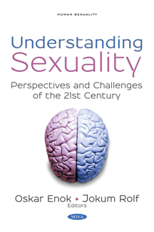 Understanding Sexuality : Perspectives and Challenges of the 21st Century
