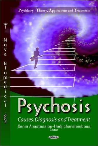 Psychosis: Causes, Diagnosis and Treatment