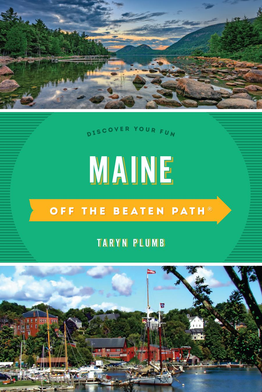 Maine Off the Beaten Path®: Discover Your Fun (Off the Beaten Path), 10th Edition