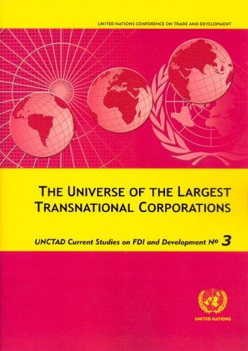 Universe of the Largest Transnational Corporations, The (Unctad Current Studies on Fdi and Development)