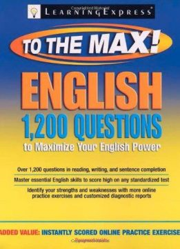 English to the max : 1200 practice questions to maximize your English power