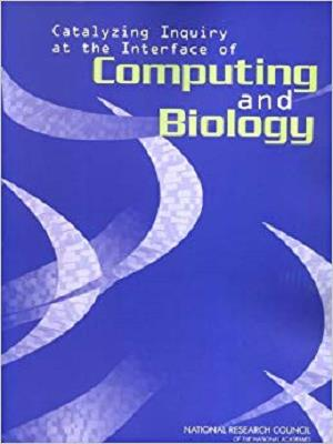 Catalyzing Inquiry at the Interface of Computing and Biology