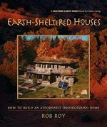 Earth-Sheltered Houses: How to Build an Affordable…