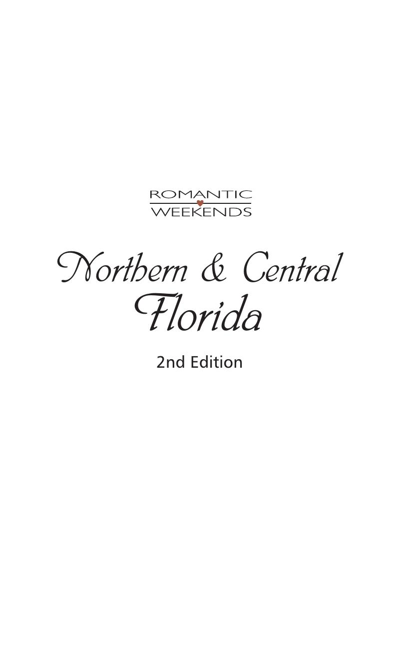 Romantic Weekends in Central & Northern Florida (Romantic Weekends), 2nd Edition