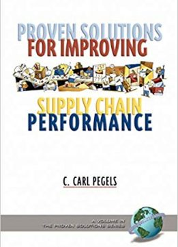 Proven Solutions for Improving Supply Chain Performance