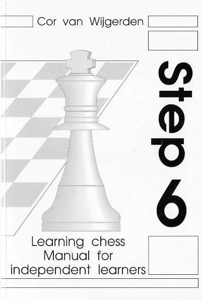 Learning Chess Manual for independent learners Step 6
