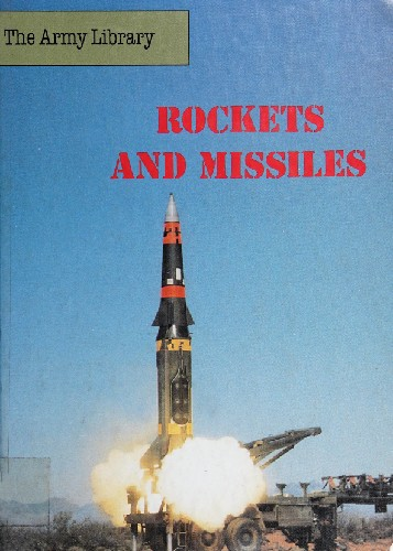 Rockets and Missiles (The Army Library)