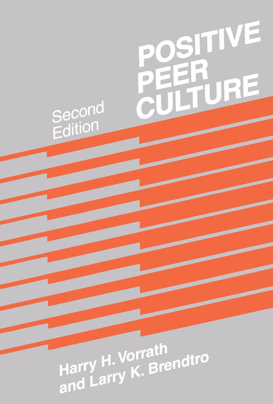 Positive Peer Culture (Modern Applications of Social Work), 2nd Edition