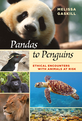 Pandas to Penguins : Ethical Encounters with Animals at Risk