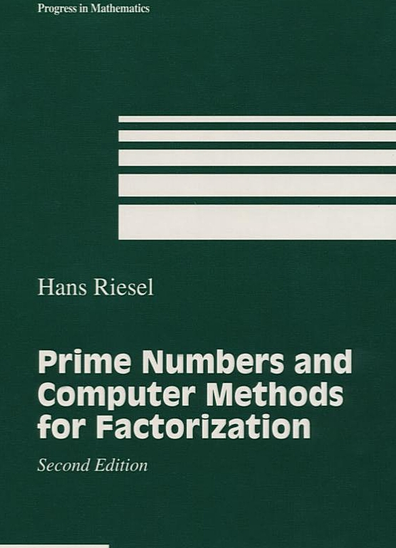 Prime Numbers and Computer Methods for Factorization (Progress in Mathematics)