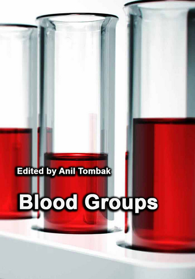 """""""Blood Groups"""" ed. by Anil Tombak"""