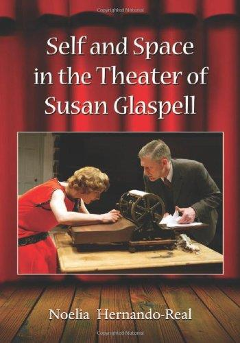 Self and Space in the Theater of Susan Glaspell