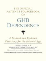 The Official Patient's Sourcebook on Ghb Dependence