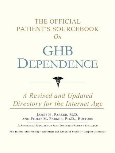 The Official Patient's Sourcebook on Ghb Dependence: A Revised and Updated Directory for the Internet Age