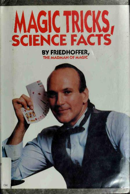 Magic Tricks, Science Facts
