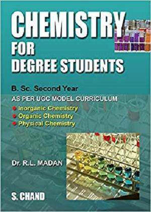 Chemistry for Degree Students: (B.Sc. 2nd Year)
