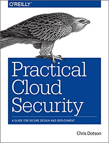 Practical Cloud Security [Early Release]