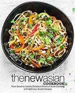 The New Asian Cookbook, (2nd Edition)