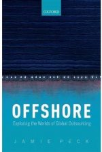 Offshore: Exploring the Worlds of Global Outsourcing