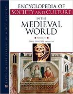 Encyclopedia of Society and Culture in the Medieval World (4 Volume Set)