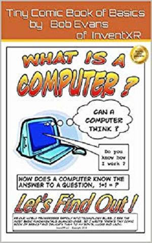 What is a computer?: The ins & outs of computers (Tiny Comic Book of Basics 1)