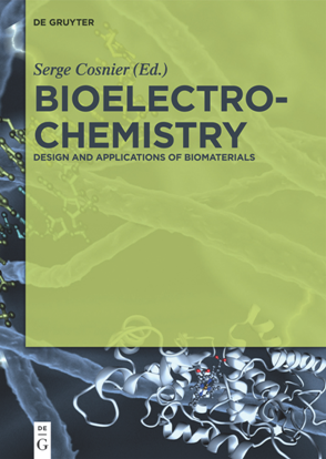 Bioelectrochemistry : Design and Applications of Biomaterials