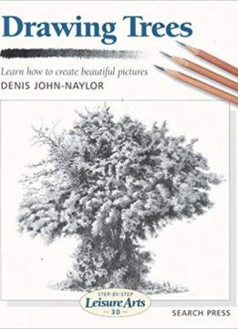 Drawing Trees (Step-by-Step Leisure Arts)