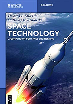 Space Technology: A Compendium for Space Engineering