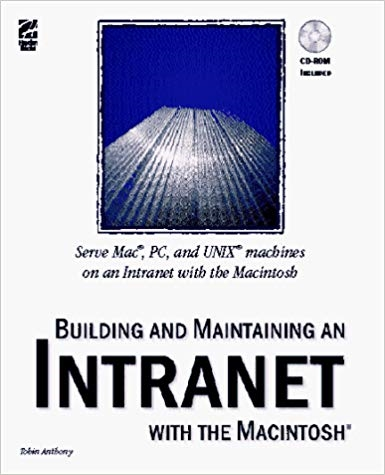 Building and Maintaining an Intranet With the Macintosh