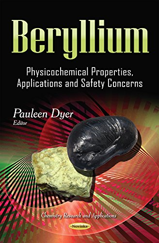 Beryllium: Physicochemical Properties, Applications and Safety Concerns