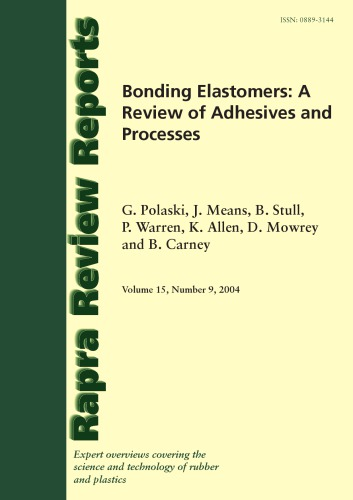 Bonding Elastomers: A Review of Adhesives & Processes