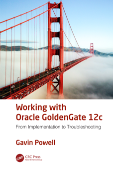 Working with Oracle GoldenGate 12c : From Implementation to Troubleshooting