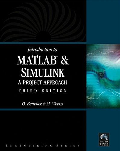 Introduction to MATLAB and Simulink: A Project Approach