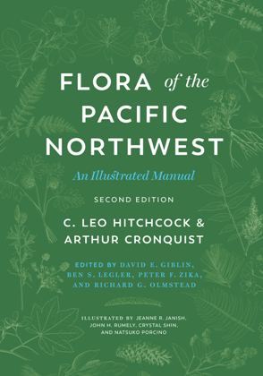 Flora of the Pacific Northwest : An Illustrated Manual, Second Edition