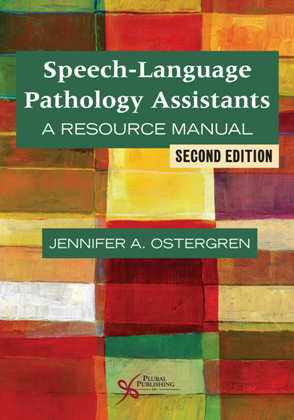 Speech-Language Pathology Assistants : A Resource Manual, Second Edition