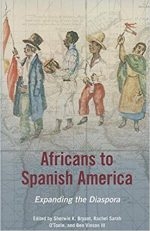 Africans to Spanish America: Expanding the Diaspora