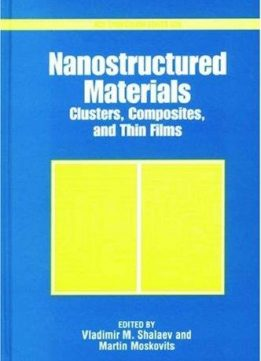 Nanostructured Materials. Clusters, Composites, and Thin Films