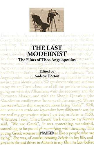 The Last Modernist: The Films of Theo Angelopoulos